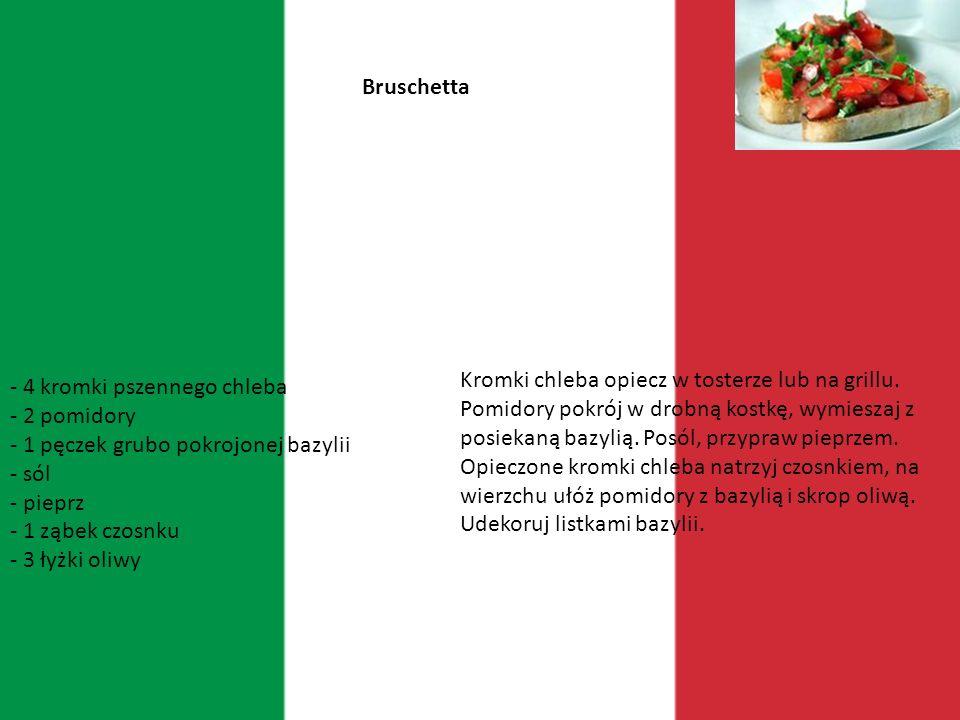 Włochy Ojczyzna pizzy i makaronów, owoce morza i ryby a także dobre wino