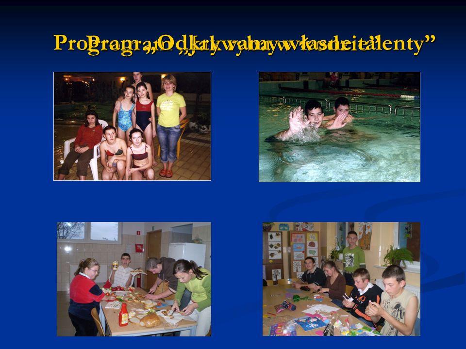 Program Jak ryba w wodzie Program Odkrywamy własne talenty