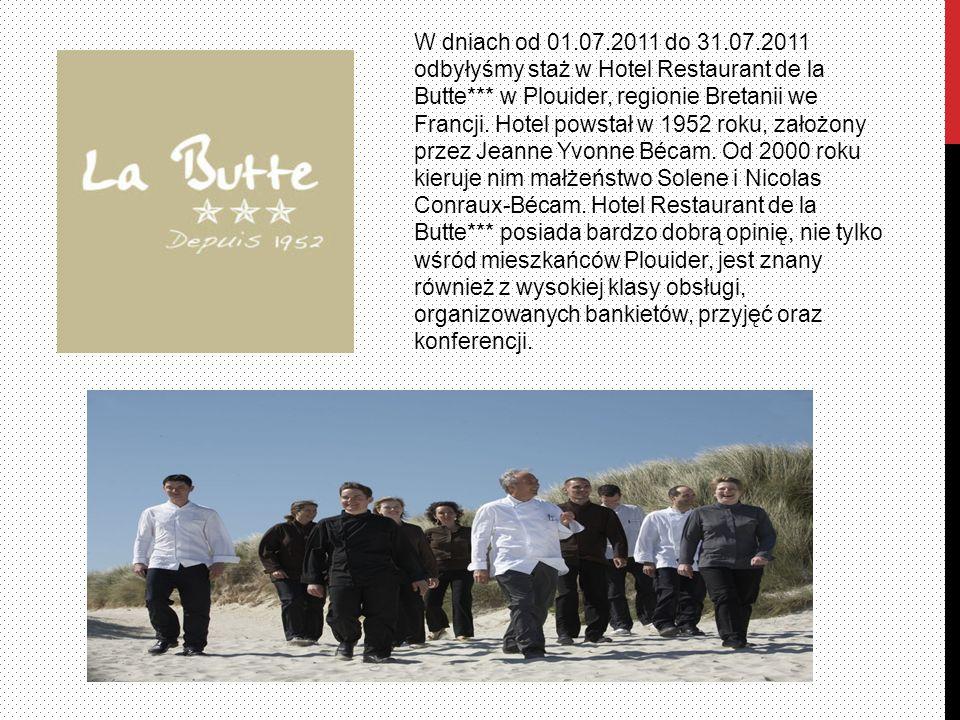 W dniach od 01.07.2011 do 31.07.2011 odbyłyśmy staż w Hotel Restaurant de la Butte*** w Plouider, regionie Bretanii we Francji.