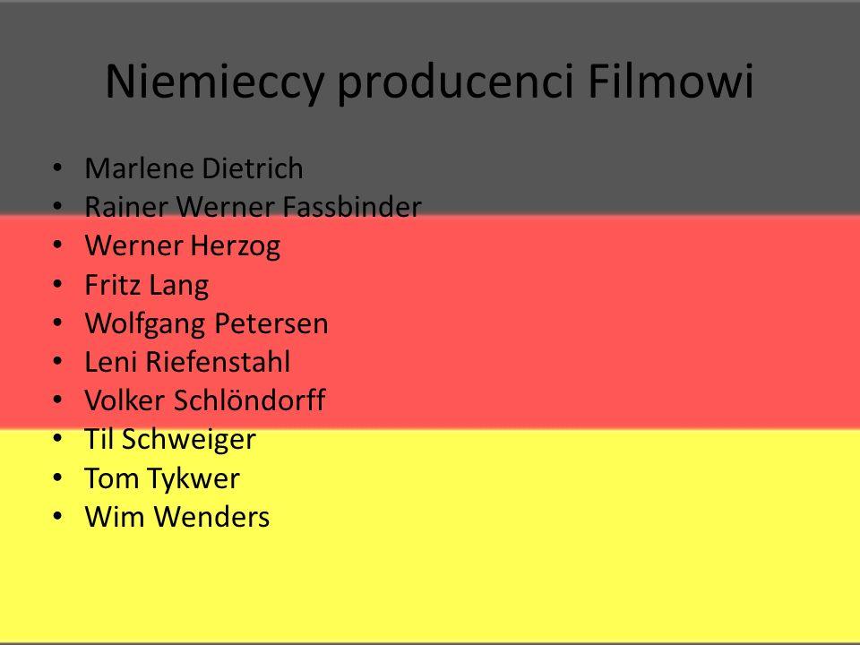 Niemieccy producenci Filmowi Marlene Dietrich Rainer Werner Fassbinder Werner Herzog Fritz Lang Wolfgang Petersen Leni Riefenstahl Volker Schlöndorff Til Schweiger Tom Tykwer Wim Wenders