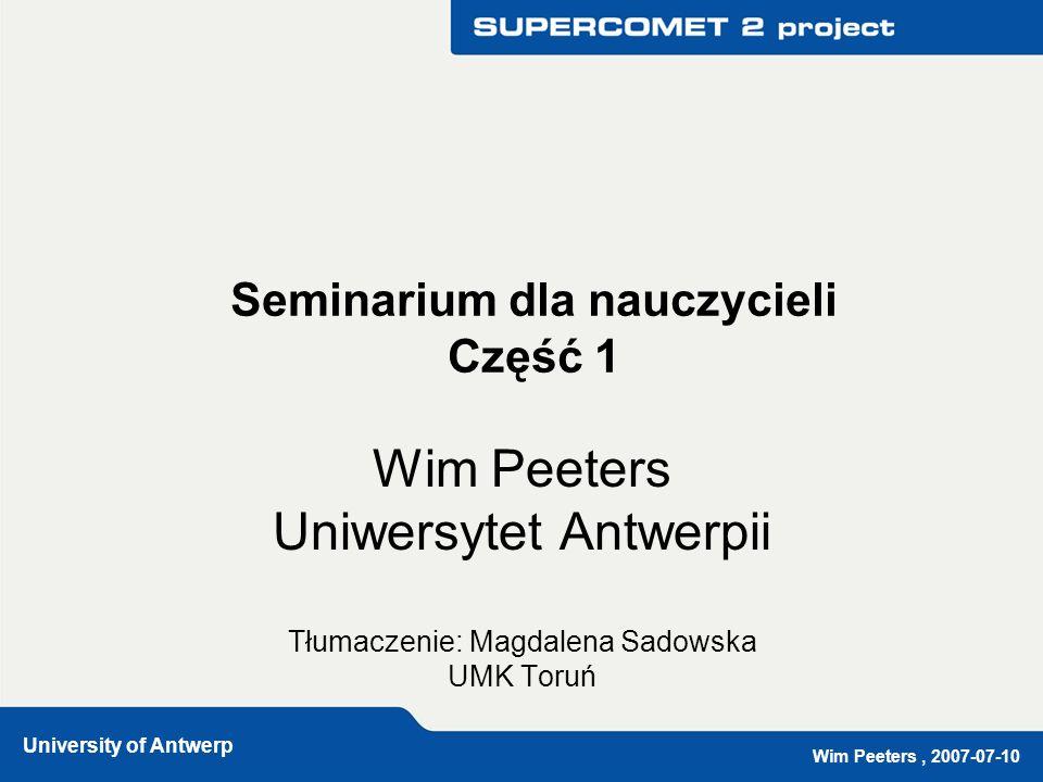 Wim Peeters, 2007-07-10 University of Antwerp Page 2 Zarys Powitanie.