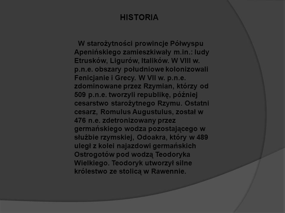 W starożytności prowincje Półwyspu Apenińskiego zamieszkiwały m.in.: ludy Etrusków, Ligurów, Italików.