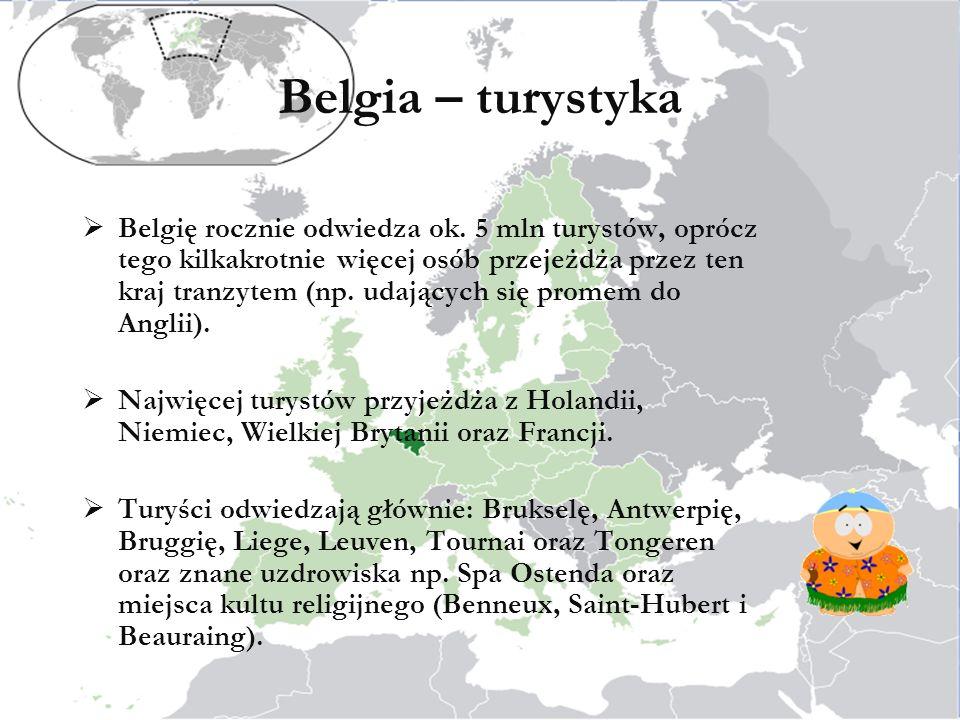 Belgia – turystyka Belgię rocznie odwiedza ok.
