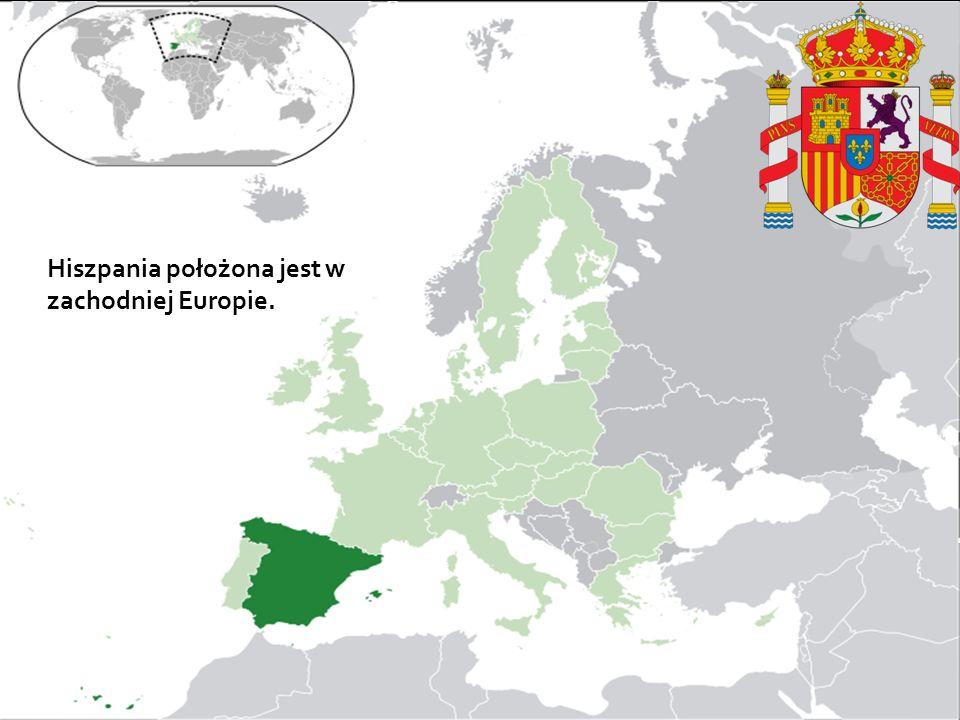Hiszpania położona jest w zachodniej Europie. J