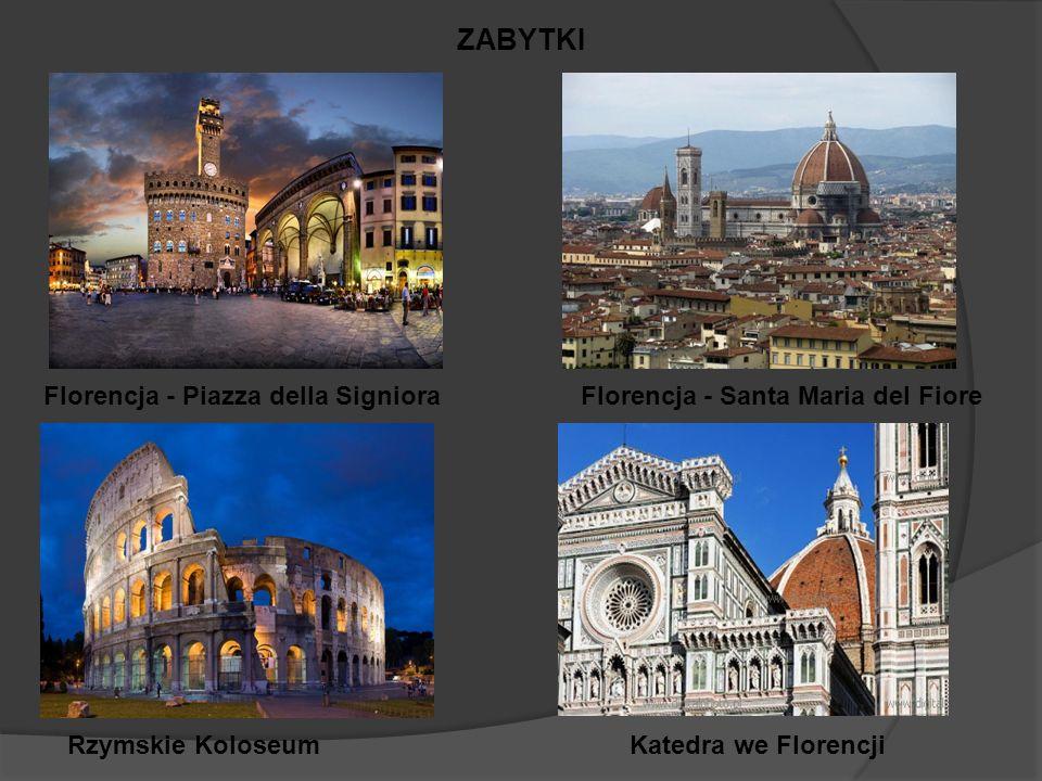 Florencja - Piazza della Signiora ZABYTKI Florencja - Santa Maria del Fiore Rzymskie KoloseumKatedra we Florencji