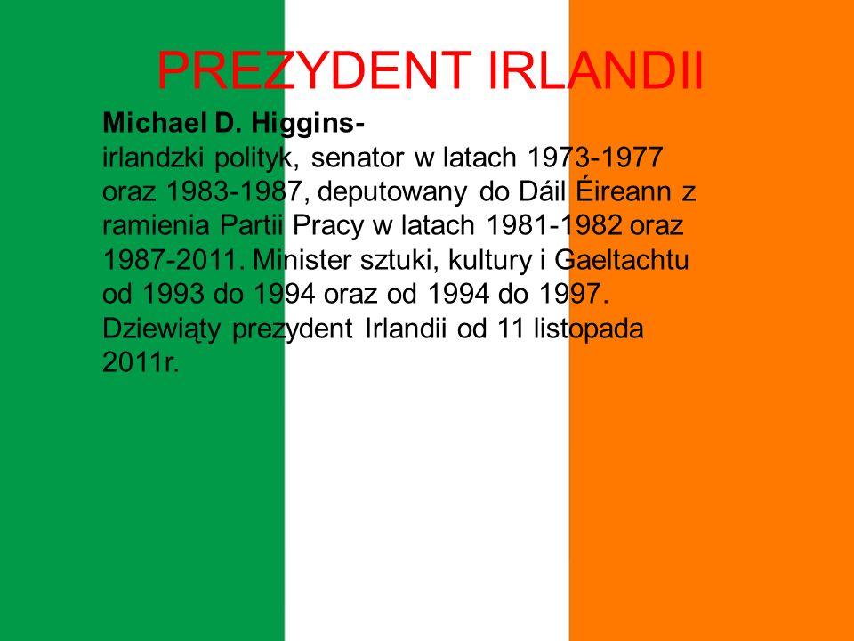 PREZYDENT IRLANDII Michael D.