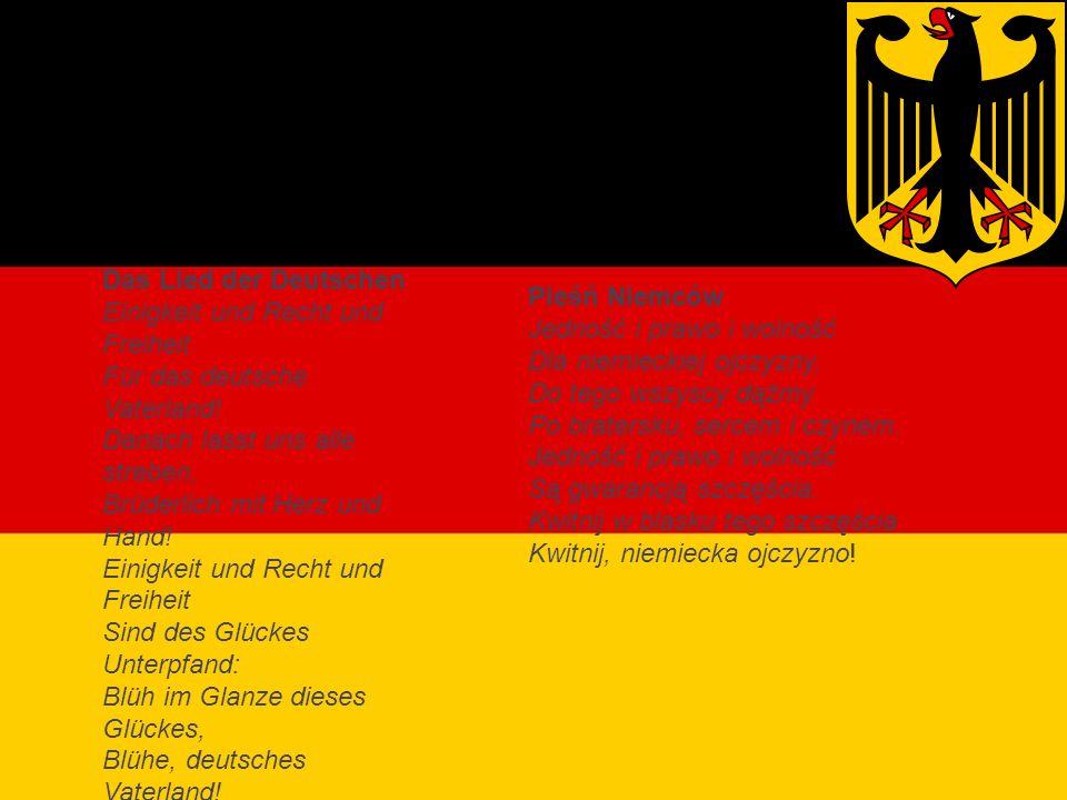 Hymn Niemiec Das Lied der Deutschen Einigkeit und Recht und Freiheit Für das deutsche Vaterland.