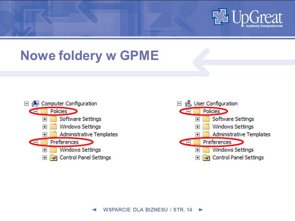 WSPARCIE DLA BIZNESU / STR. 14 Nowe foldery w GPME