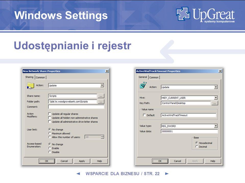 WSPARCIE DLA BIZNESU / STR. 22 Udostępnianie i rejestr Windows Settings