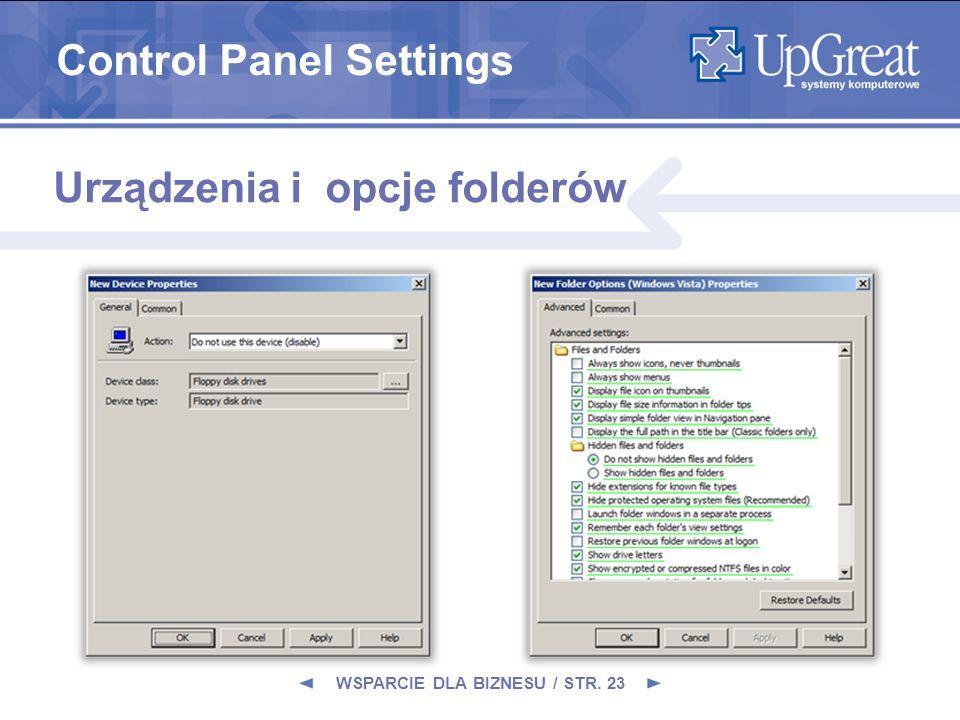 WSPARCIE DLA BIZNESU / STR. 23 Urządzenia i opcje folderów Control Panel Settings