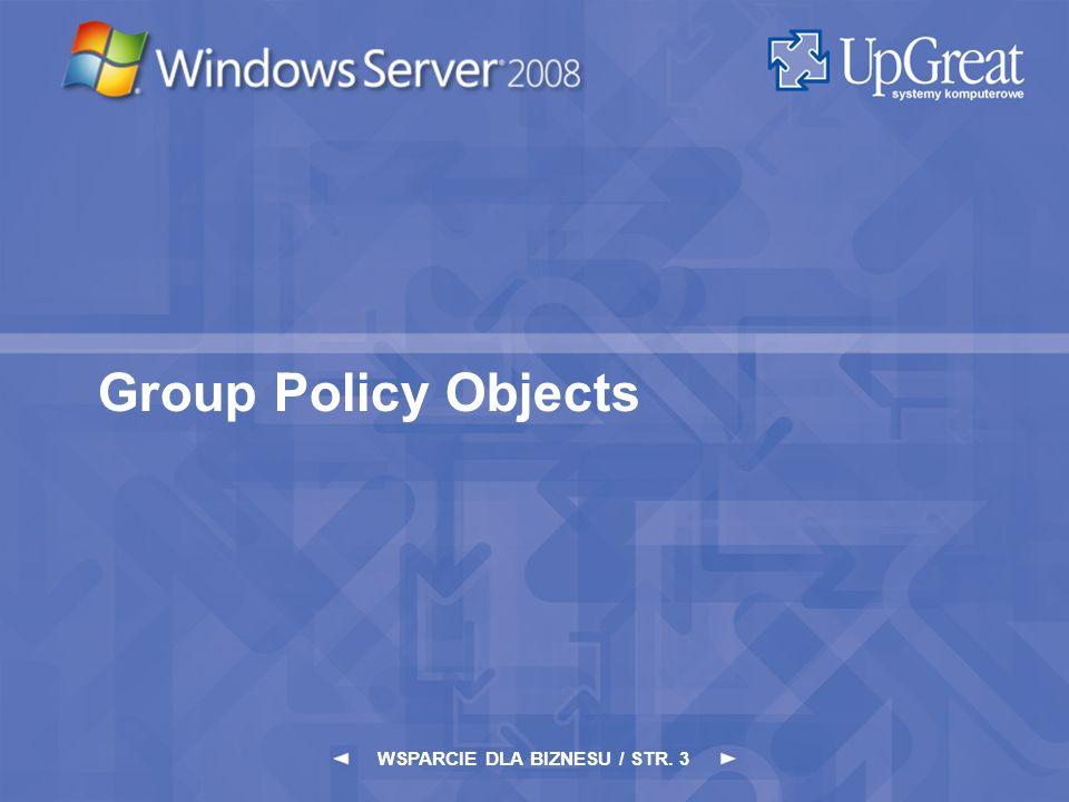 WSPARCIE DLA BIZNESU / STR. 3 Group Policy Objects