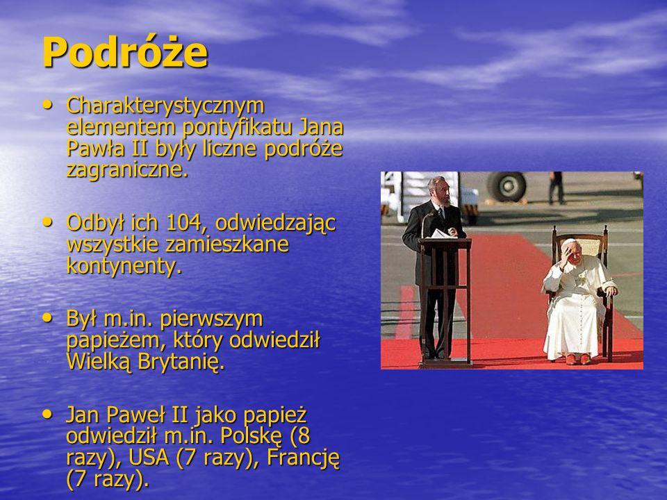 Podróże Charakterystycznym elementem pontyfikatu Jana Pawła II były liczne podróże zagraniczne. Charakterystycznym elementem pontyfikatu Jana Pawła II