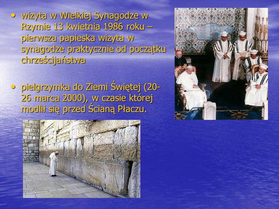 wizyta w Wielkiej Synagodze w Rzymie 13 kwietnia 1986 roku – pierwsza papieska wizyta w synagodze praktycznie od początku chrześcijaństwa wizyta w Wie