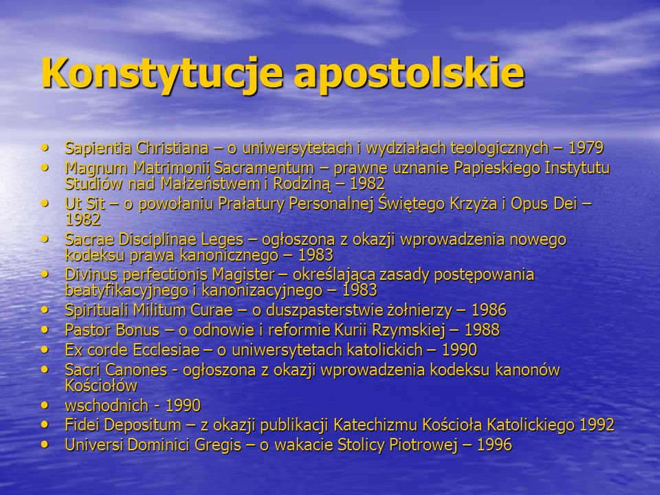Konstytucje apostolskie Sapientia Christiana – o uniwersytetach i wydziałach teologicznych – 1979 Sapientia Christiana – o uniwersytetach i wydziałach