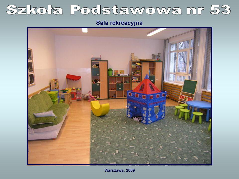 Warszawa, 2009 Kąciki zabaw