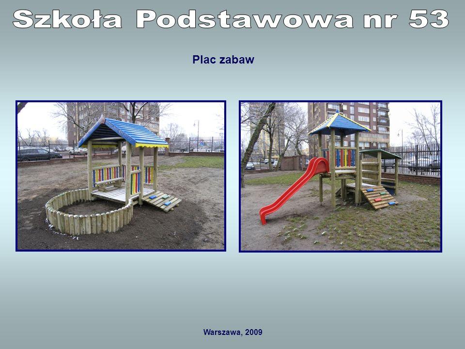 Warszawa, 2009 W roku 2008 przeznaczono na przystosowanie sal i szatni dla sześciolatków 19 000 zł.
