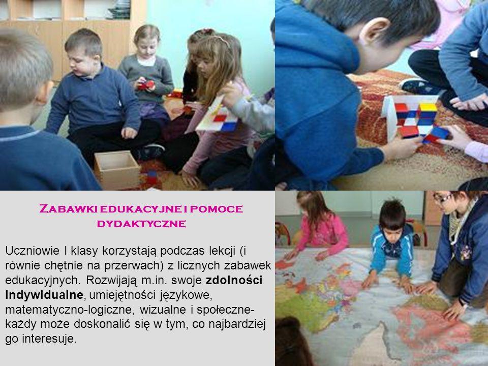 Zabawki edukacyjne i pomoce dydaktyczne Uczniowie I klasy korzystają podczas lekcji (i równie chętnie na przerwach) z licznych zabawek edukacyjnych. R