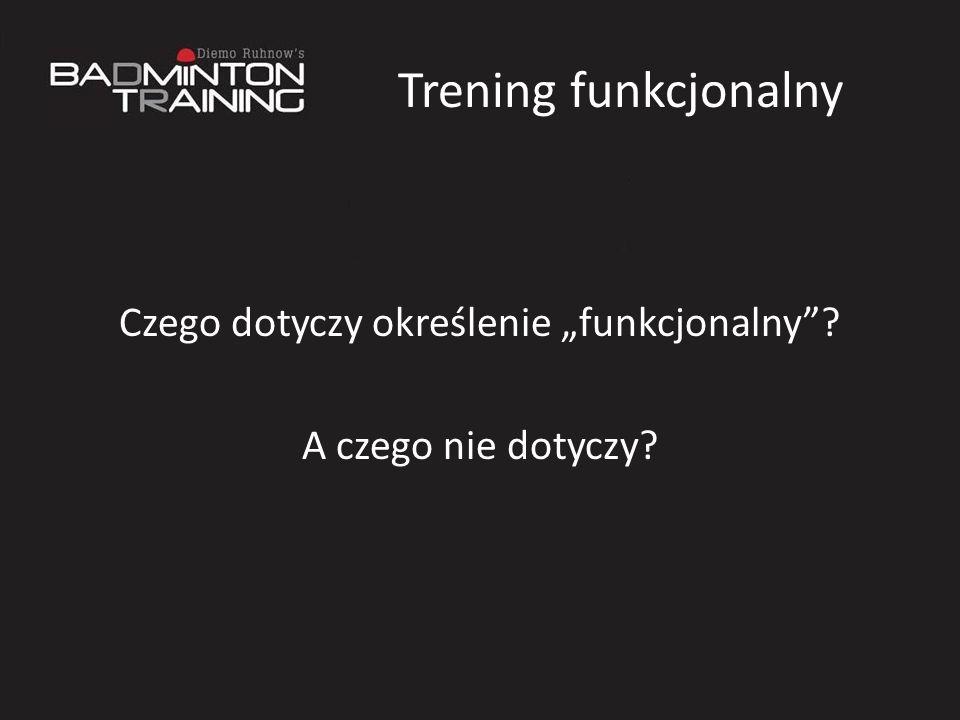 Czego dotyczy określenie funkcjonalny? A czego nie dotyczy?