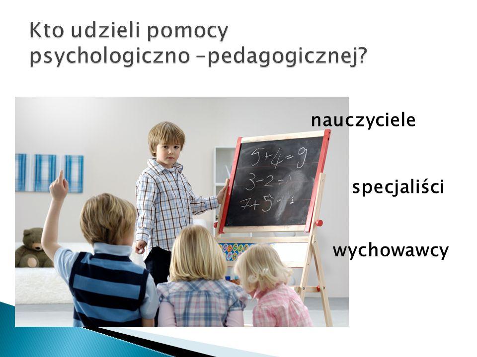 nauczyciele specjaliści wychowawcy