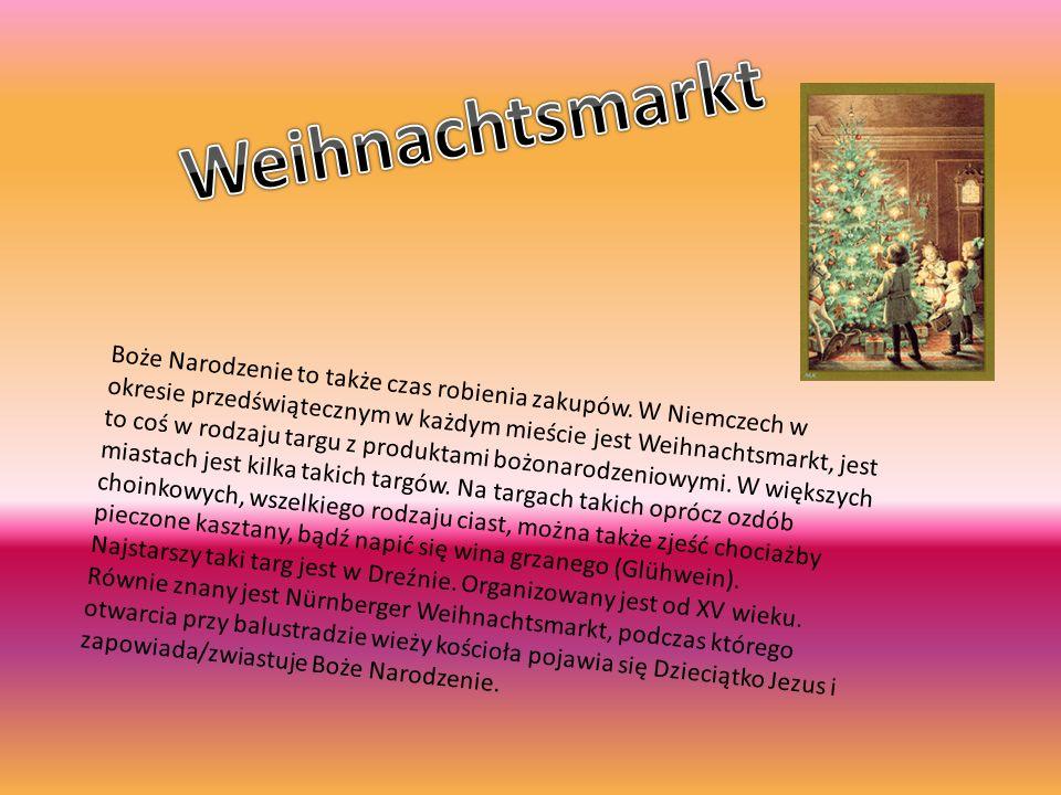 Boże Narodzenie to także czas robienia zakupów. W Niemczech w okresie przedświątecznym w każdym mieście jest Weihnachtsmarkt, jest to coś w rodzaju ta