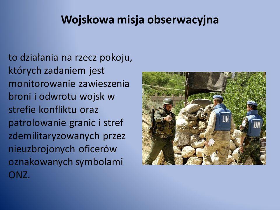 Operacja stabilizacyjna Działanie o charakterze wojskowym, którego celem jest przywrócenie pokoju i ustabilizowanie sytuacji politycznej, gospodarczej i militarnej w strefie konfliktu zbrojnego wewnętrznego lub międzynarodowego.