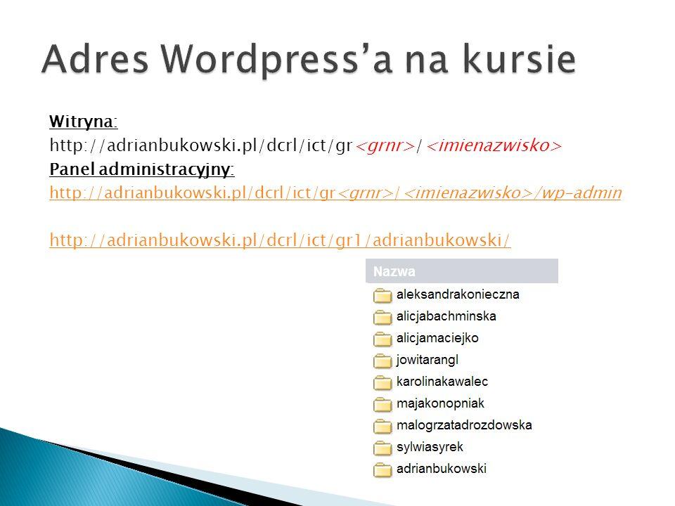Witryna: http://adrianbukowski.pl/dcrl/ict/gr / Panel administracyjny: http://adrianbukowski.pl/dcrl/ict/gr / /wp-admin http://adrianbukowski.pl/dcrl/ict/gr1/adrianbukowski/