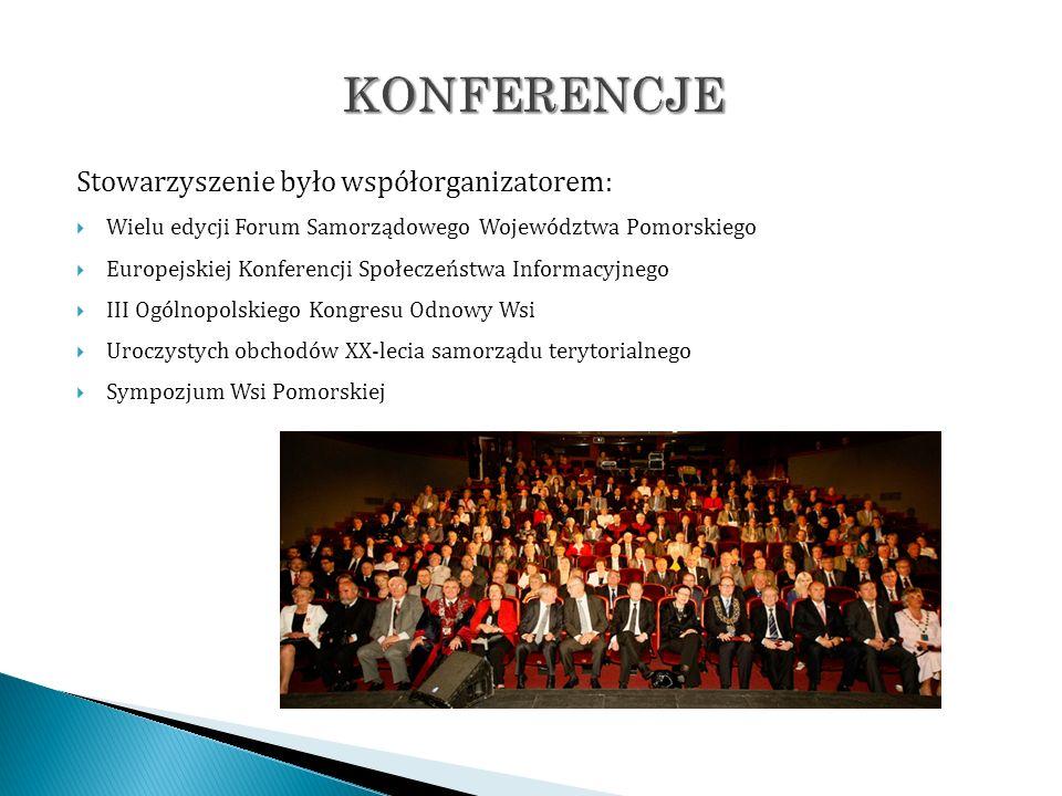Stowarzyszenie było współorganizatorem: Wielu edycji Forum Samorządowego Województwa Pomorskiego Europejskiej Konferencji Społeczeństwa Informacyjnego