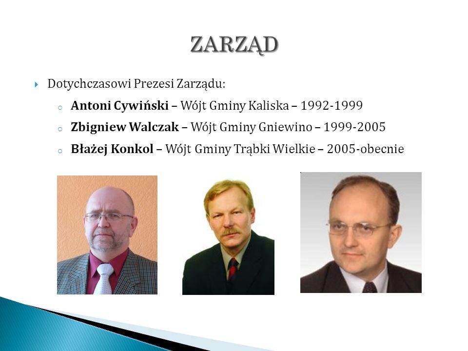 Dotychczasowi Prezesi Zarządu: o Antoni Cywiński – Wójt Gminy Kaliska – 1992-1999 o Zbigniew Walczak – Wójt Gminy Gniewino – 1999-2005 o Błażej Konkol