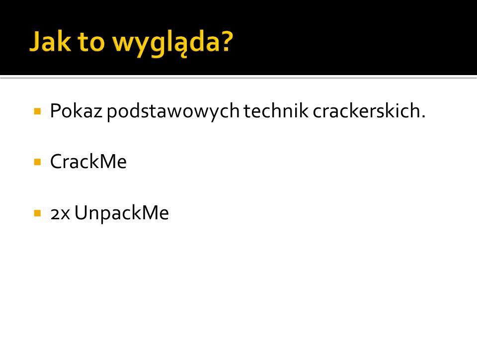 Pokaz podstawowych technik crackerskich. CrackMe 2x UnpackMe