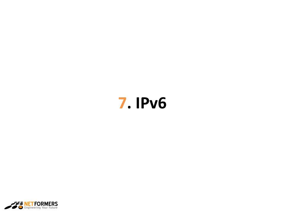 7. IPv6