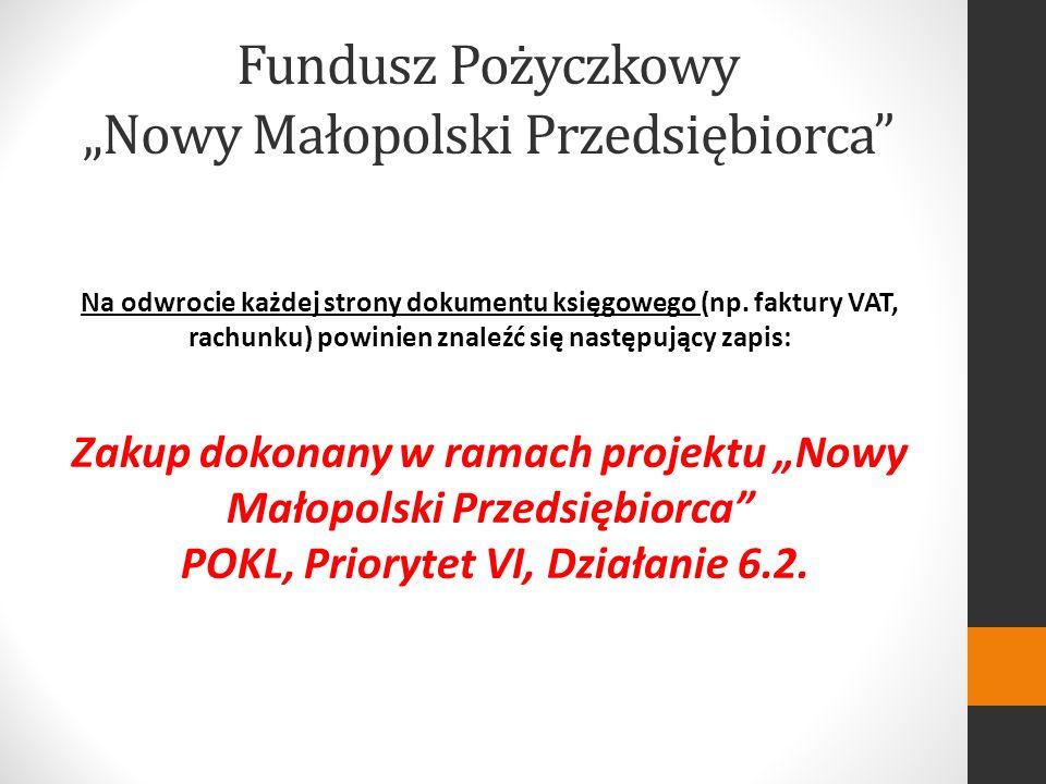 Fundusz Pożyczkowy Nowy Małopolski Przedsiębiorca Na odwrocie każdej strony dokumentu księgowego (np.