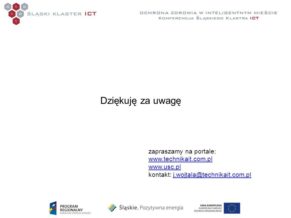 Dziękuję za uwagę zapraszamy na portale: www.technikait.com.pl www.usc.pl kontakt: j.wojtala@technikait.com.plj.wojtala@technikait.com.pl