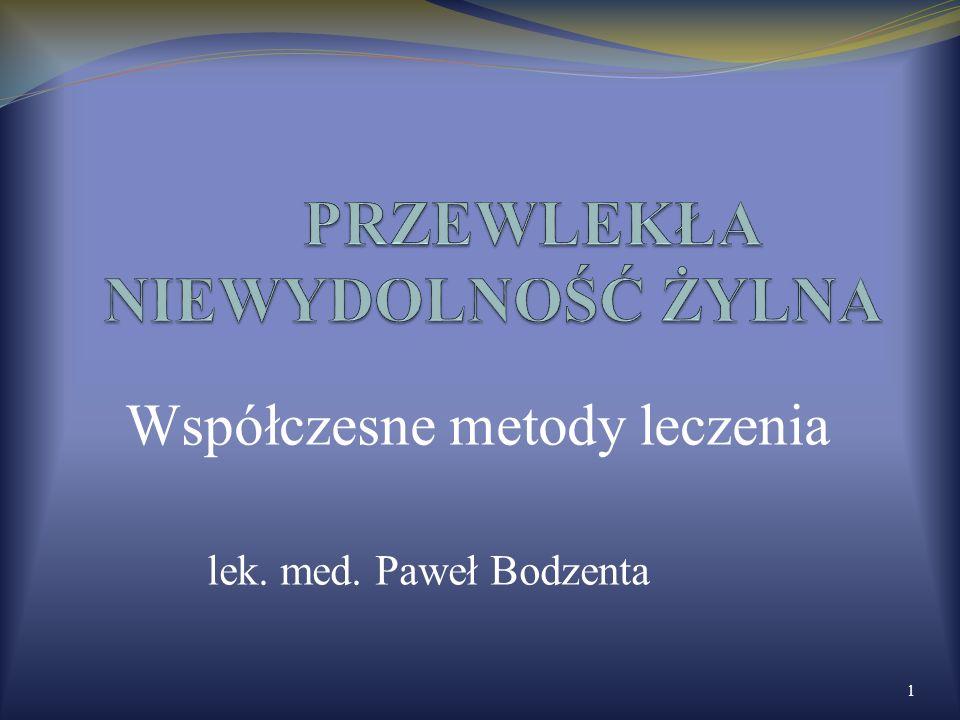 Współczesne metody leczenia lek. med. Paweł Bodzenta 1