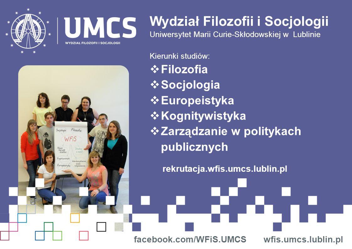 Program kognitywistyki jest realizowany przez Instytut Filozofii UMCS, zajęcia prowadzą również pracownicy Instytutu Informatyki, Instytutu Anglistyki, Instytutu Psychologii oraz naukowcy z Center for Cognitive Semiotics przy Uniwersytecie w Lund.