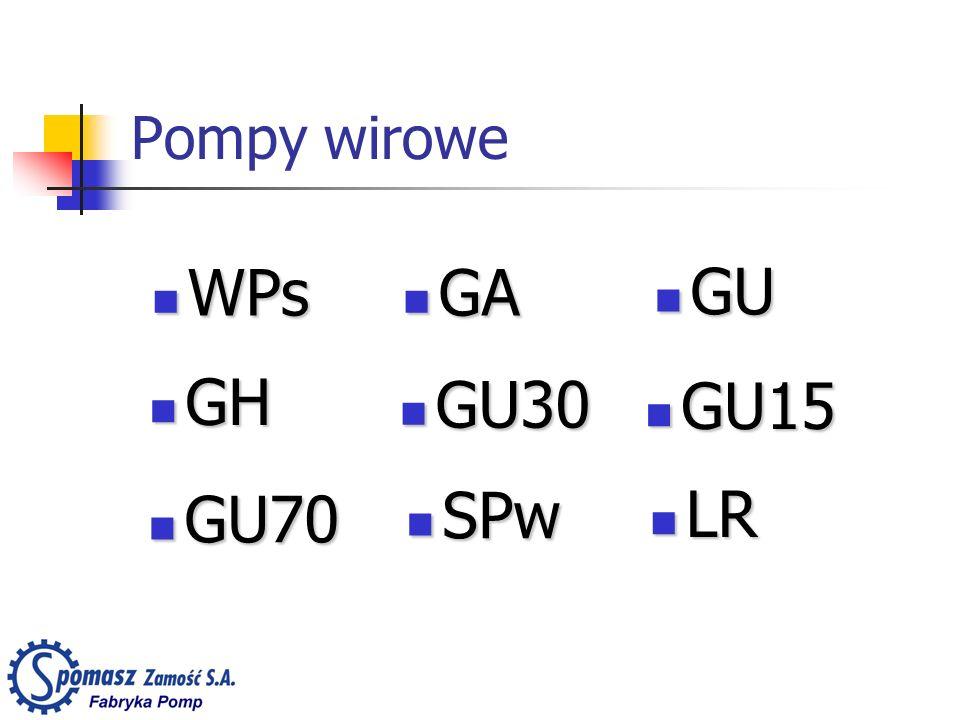 Pompy wirowe SPw SPw GU30 GU30 GA GA LR LR GU15 GU15 GU GU GU70 GU70 GH GH WPs WPs