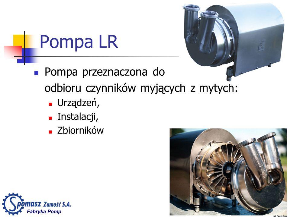 Pompa LR Pompa przeznaczona do odbioru czynników myjących z mytych: Urządzeń, Instalacji, Zbiorników