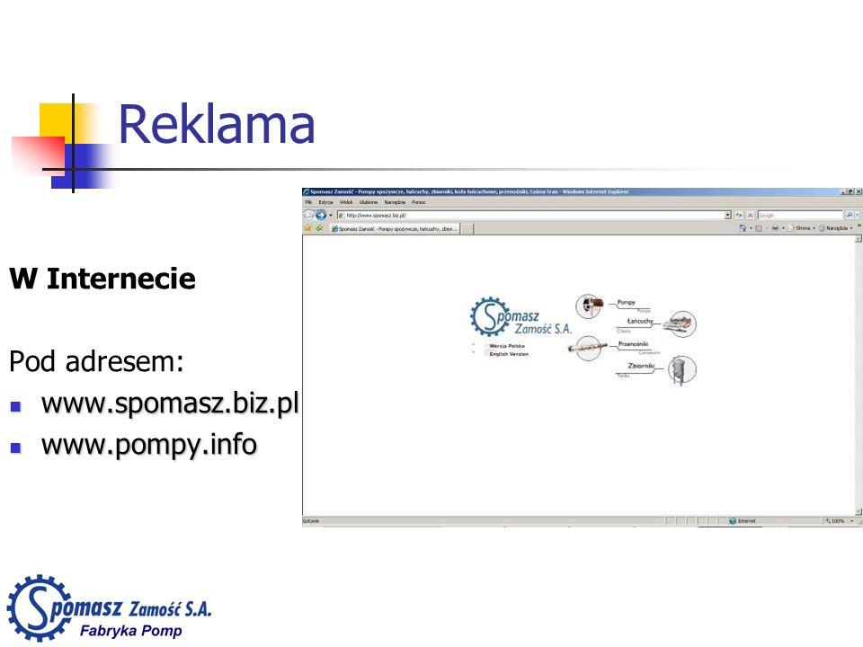 Reklama W Internecie Pod adresem: www.spomasz.biz.pl www.spomasz.biz.pl www.pompy.info www.pompy.info
