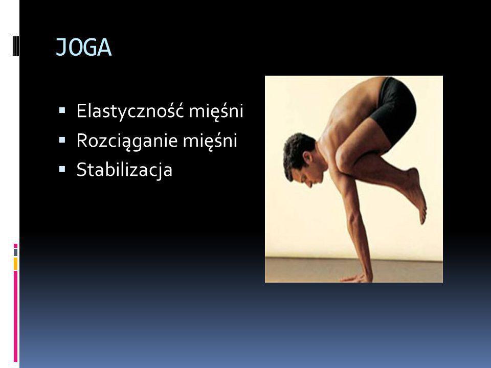 JOGA Elastyczność mięśni Rozciąganie mięśni Stabilizacja