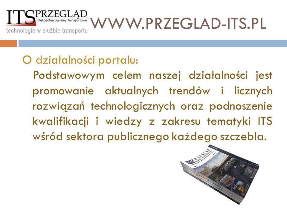 O działalności portalu: Podstawowym celem naszej działalności jest promowanie aktualnych trendów i licznych rozwiązań technologicznych oraz podnoszeni
