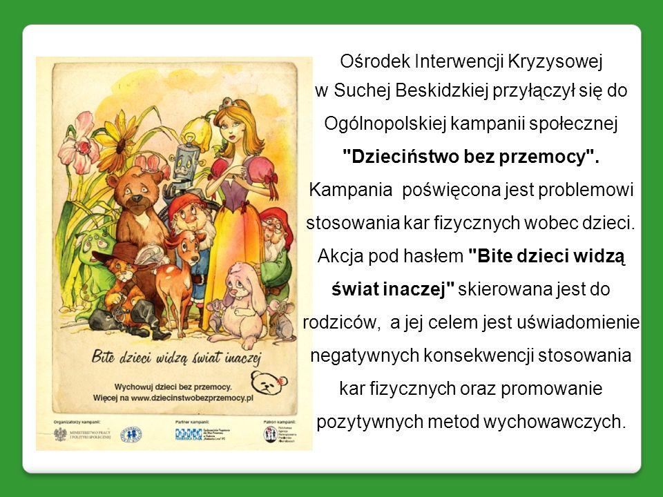 Ośrodek Interwencji Kryzysowej w Suchej Beskidzkiej przyłączył się do Ogólnopolskiej kampanii społecznej