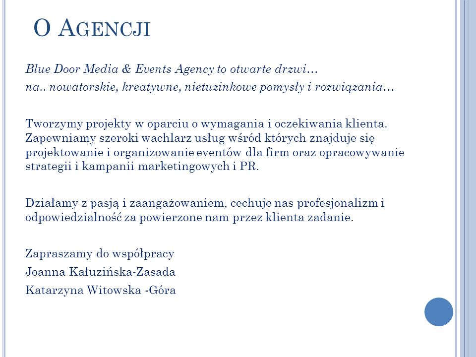 O A GENCJI Blue Door Media & Events Agency to otwarte drzwi… na..