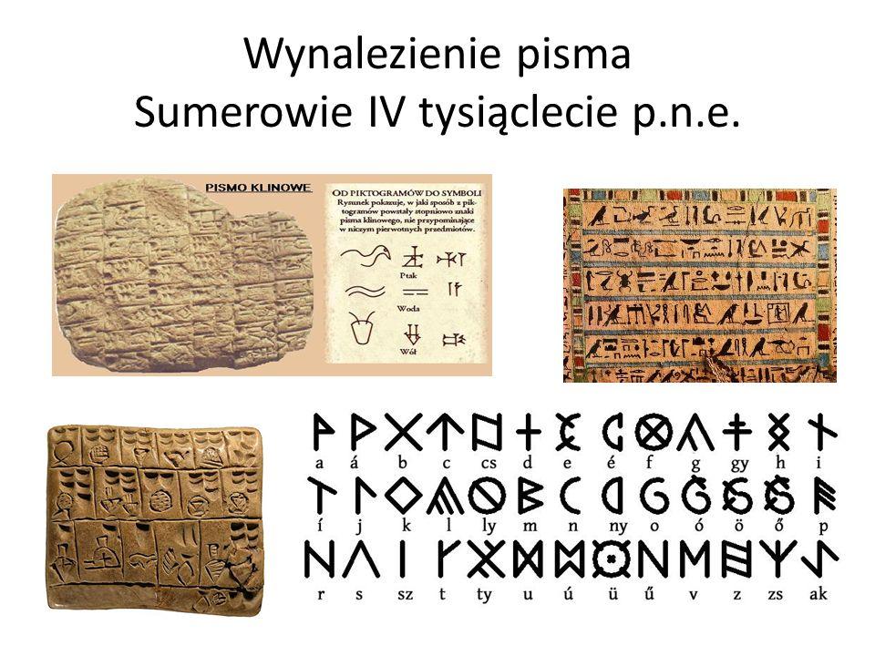 Znaczenie wynalezienia pisma Możliwość utrwalania i przekazywania informacji odbiorcom oddalonym w przestrzeni i czasie.