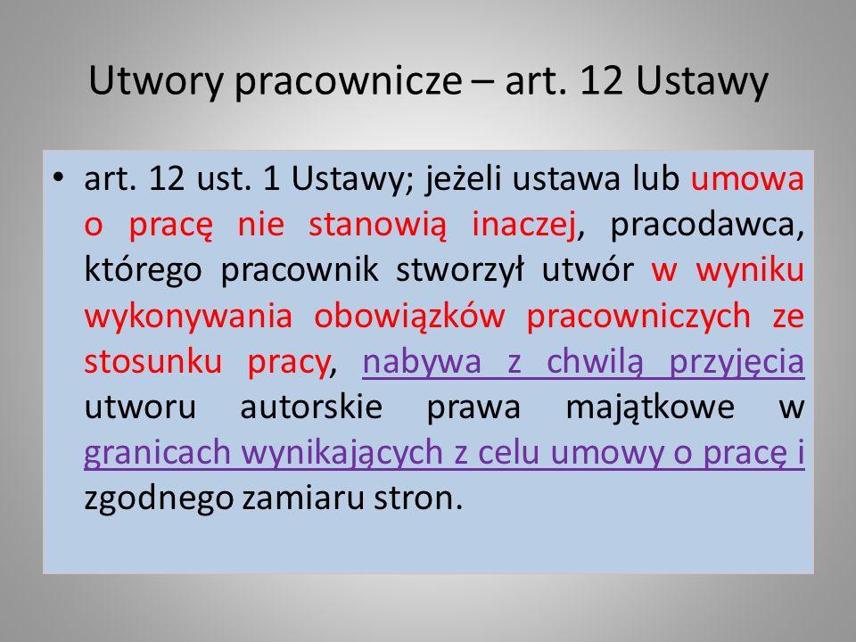 Utwory pracownicze – art.12 Ustawy art. 12 ust.