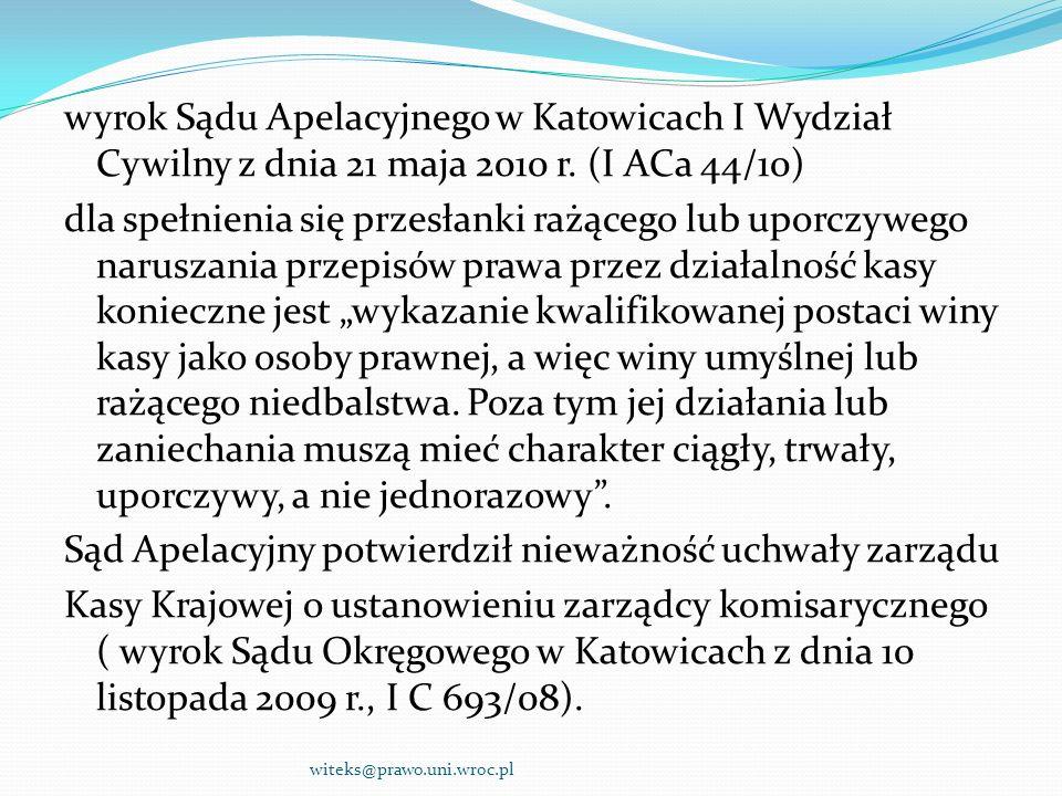 wyrok Sądu Apelacyjnego w Katowicach I Wydział Cywilny z dnia 21 maja 2010 r. (I ACa 44/10) dla spełnienia się przesłanki rażącego lub uporczywego nar