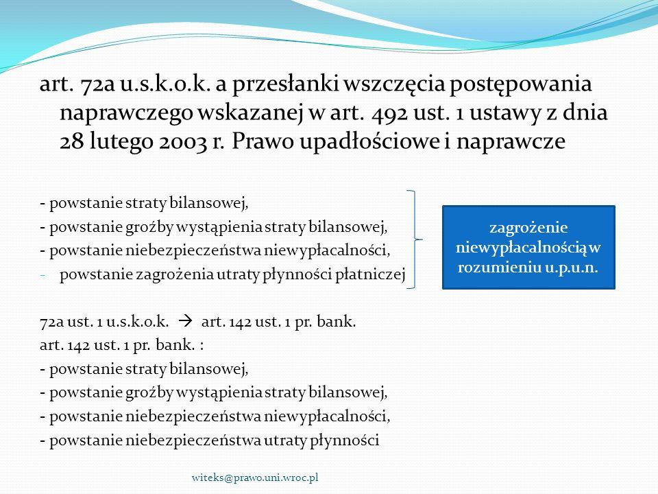 art. 72a u.s.k.o.k. a przesłanki wszczęcia postępowania naprawczego wskazanej w art. 492 ust. 1 ustawy z dnia 28 lutego 2003 r. Prawo upadłościowe i n