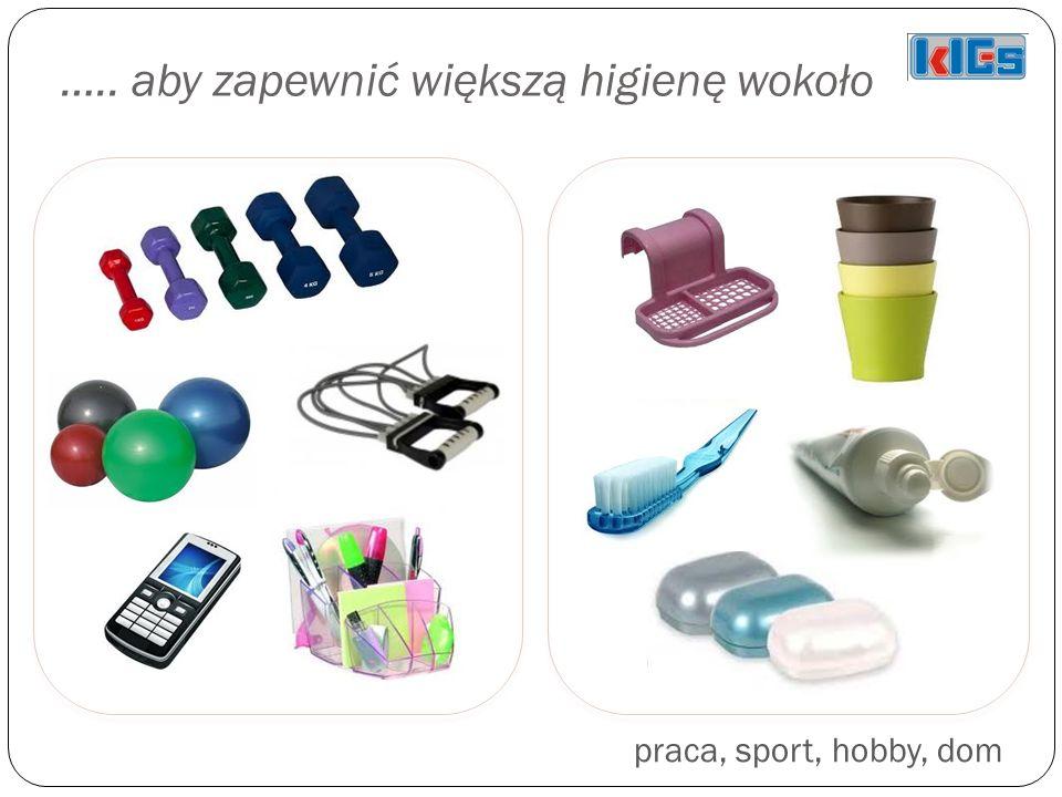 ….. aby zapewnić większą higienę wokoło praca, sport, hobby, dom