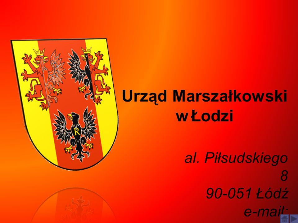 Urząd Marszałkowski w Łodzi al. Piłsudskiego 8 90-051 Łódź e-mail: info@lodzkie.pl info@lodzkie.pl