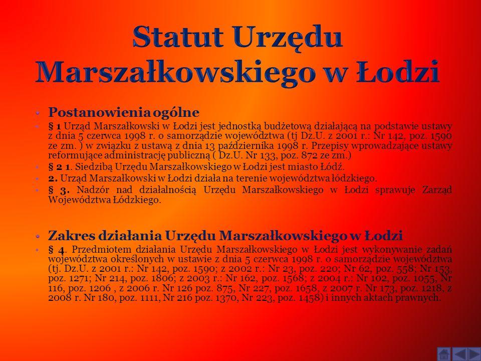 Organizacja wewnętrzna Urzędu Marszałkowskiego w Łodzi : § 5.