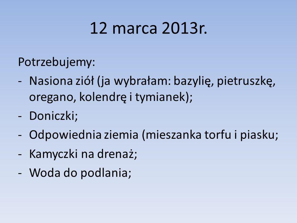 12 marca 2013r.
