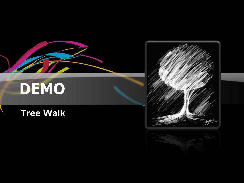 DEMO Tree Walk